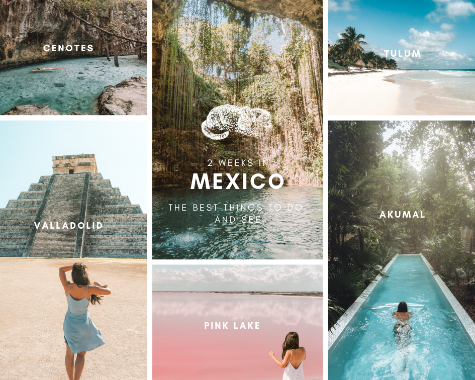 2 weeks in mexico best things to do and see